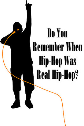 Do_You_Remember_When_Hip_Hop_Was_Real_Hip_Hop